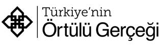 Türkiye'nin Örtülü Gerçeği